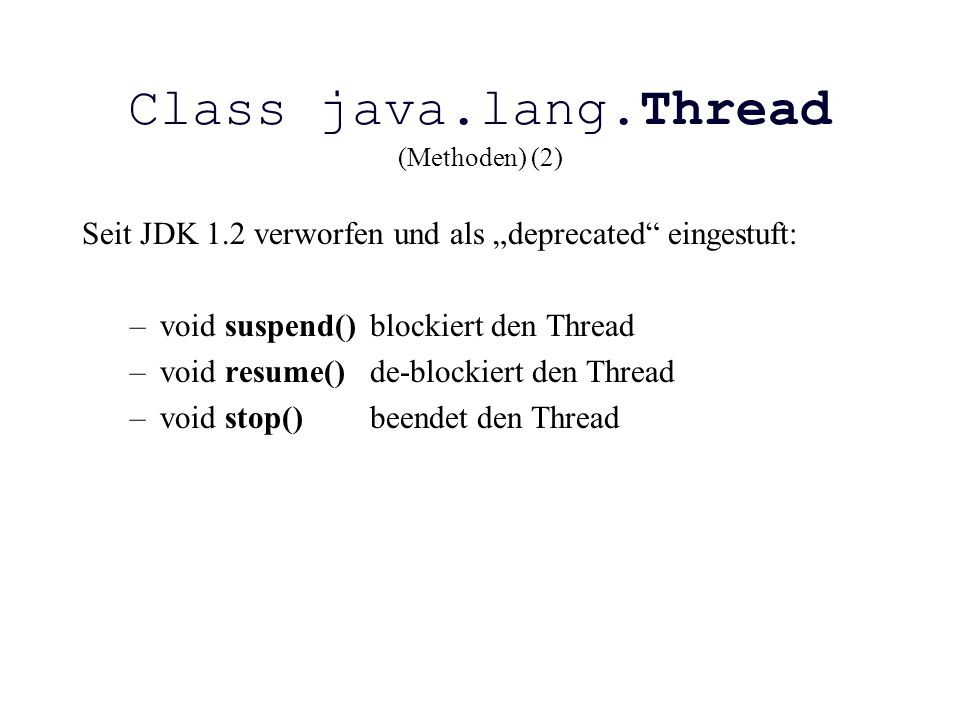 Class java.lang.Thread (Methoden) (2)