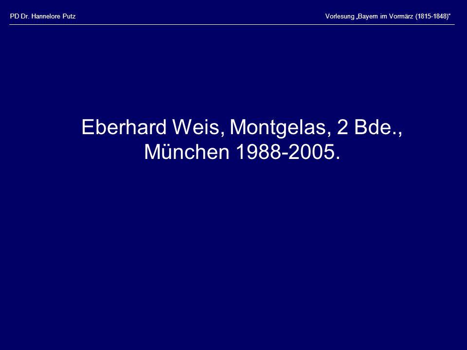 Eberhard Weis, Montgelas, 2 Bde., München 1988-2005.