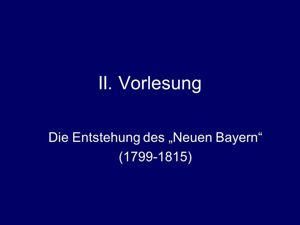 """Die Entstehung des """"Neuen Bayern (1799-1815)"""