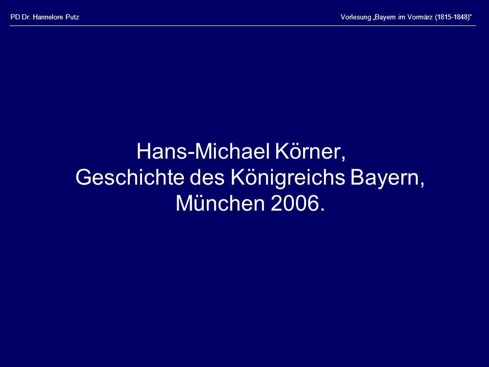 Hans-Michael Körner, Geschichte des Königreichs Bayern, München 2006.