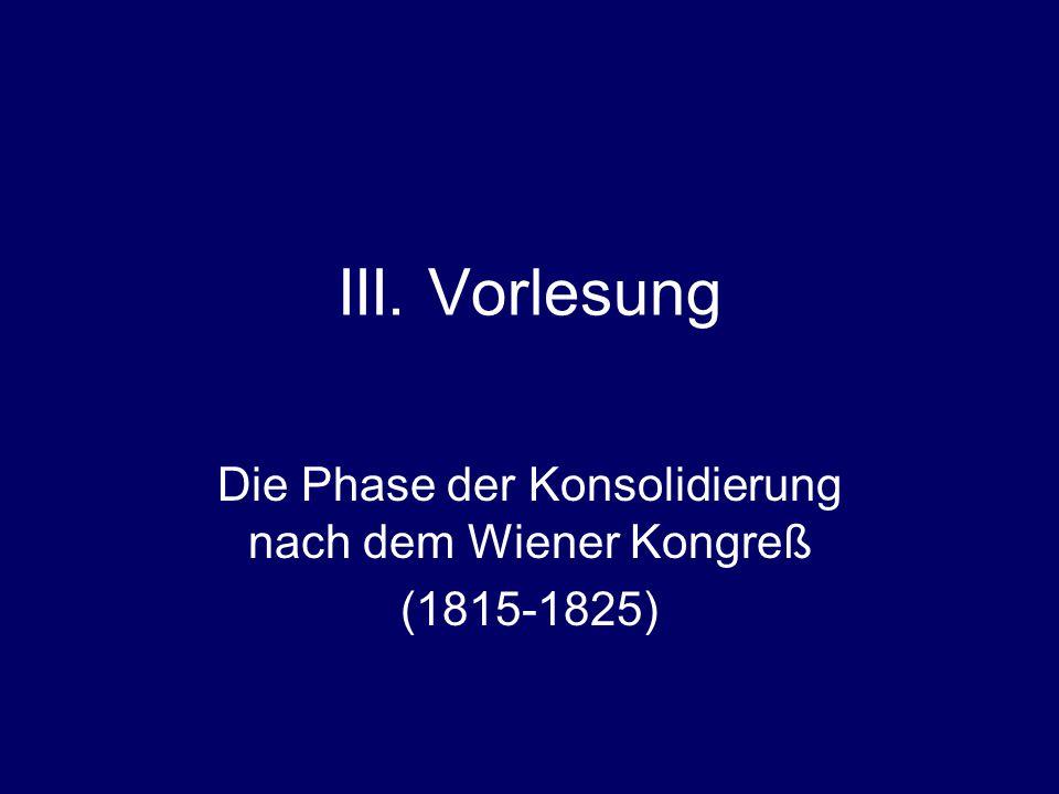 Die Phase der Konsolidierung nach dem Wiener Kongreß (1815-1825)