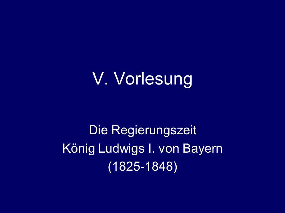 Die Regierungszeit König Ludwigs I. von Bayern (1825-1848)