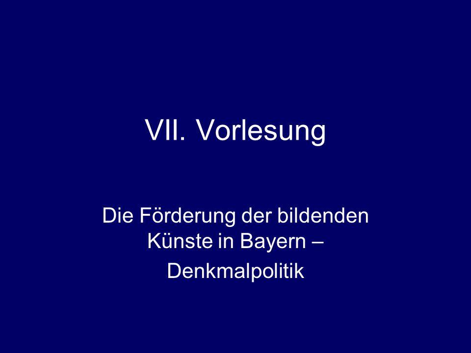 Die Förderung der bildenden Künste in Bayern – Denkmalpolitik