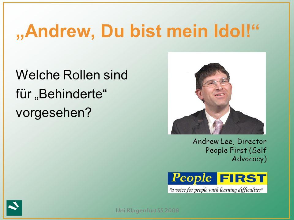 """""""Andrew, Du bist mein Idol!"""