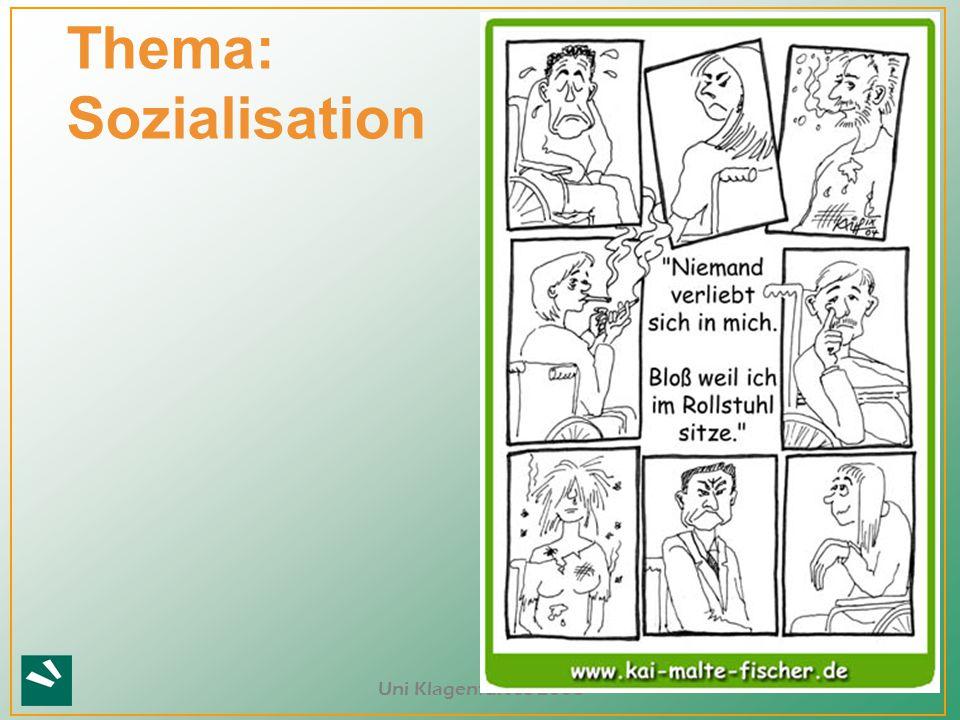 Thema: Sozialisation Uni Klagenfurt SS 2008