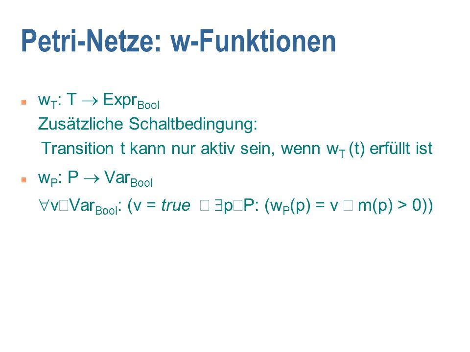 Petri-Netze: w-Funktionen
