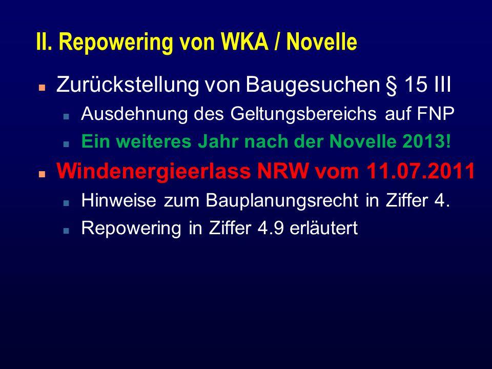 II. Repowering von WKA / Novelle