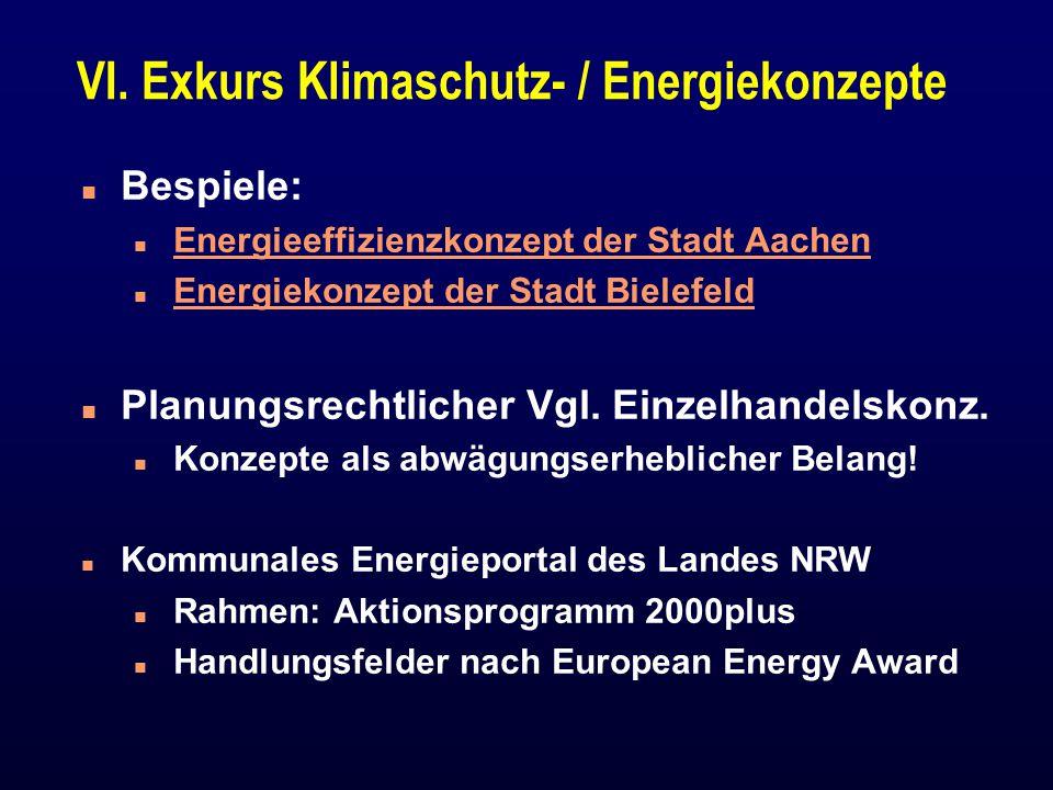 VI. Exkurs Klimaschutz- / Energiekonzepte