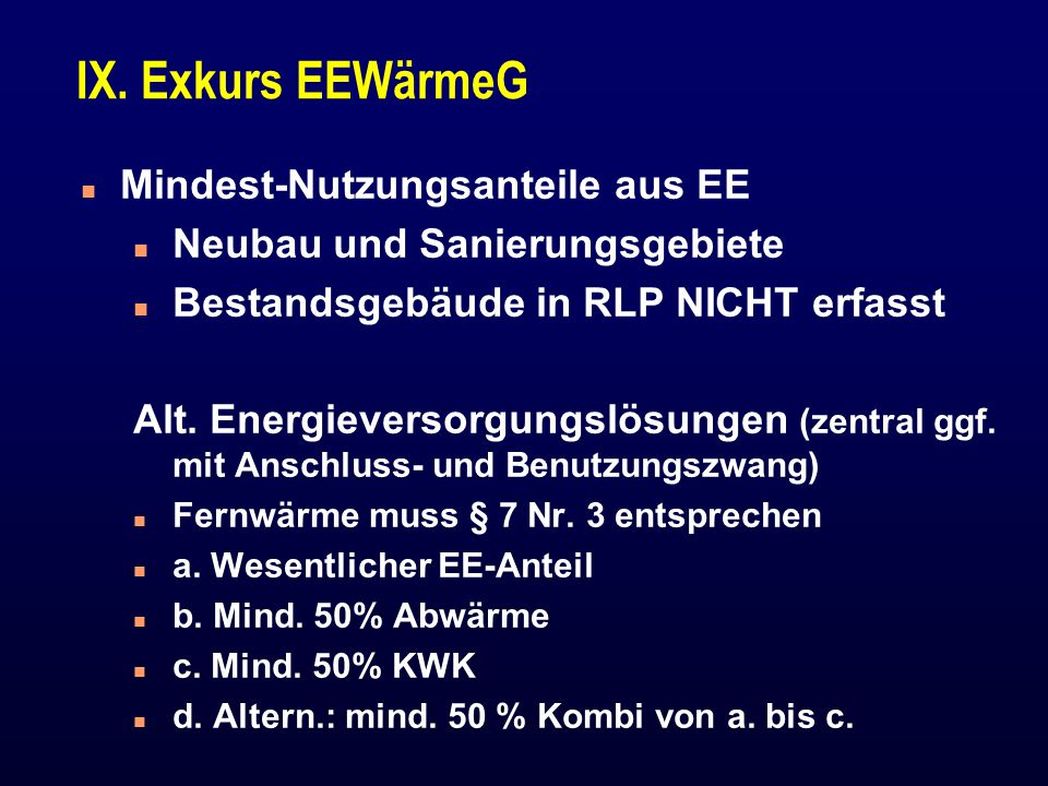 IX. Exkurs EEWärmeG Mindest-Nutzungsanteile aus EE