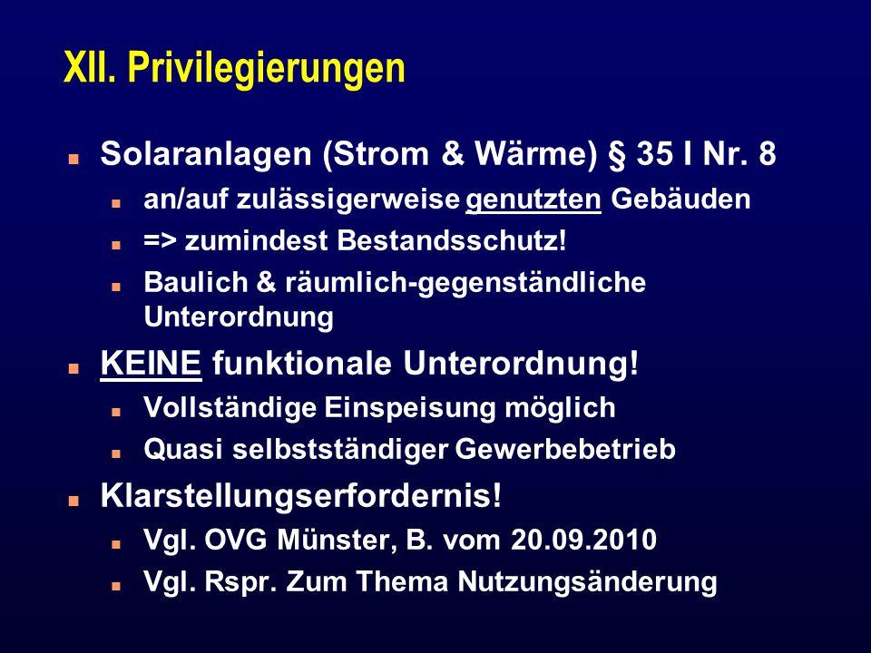 XII. Privilegierungen Solaranlagen (Strom & Wärme) § 35 I Nr. 8