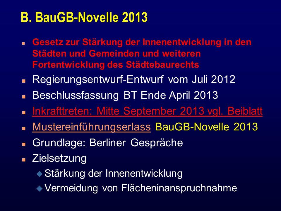 B. BauGB-Novelle 2013 Regierungsentwurf-Entwurf vom Juli 2012