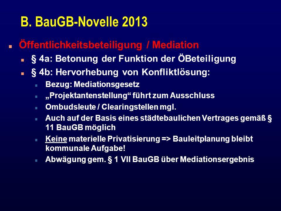 B. BauGB-Novelle 2013 Öffentlichkeitsbeteiligung / Mediation