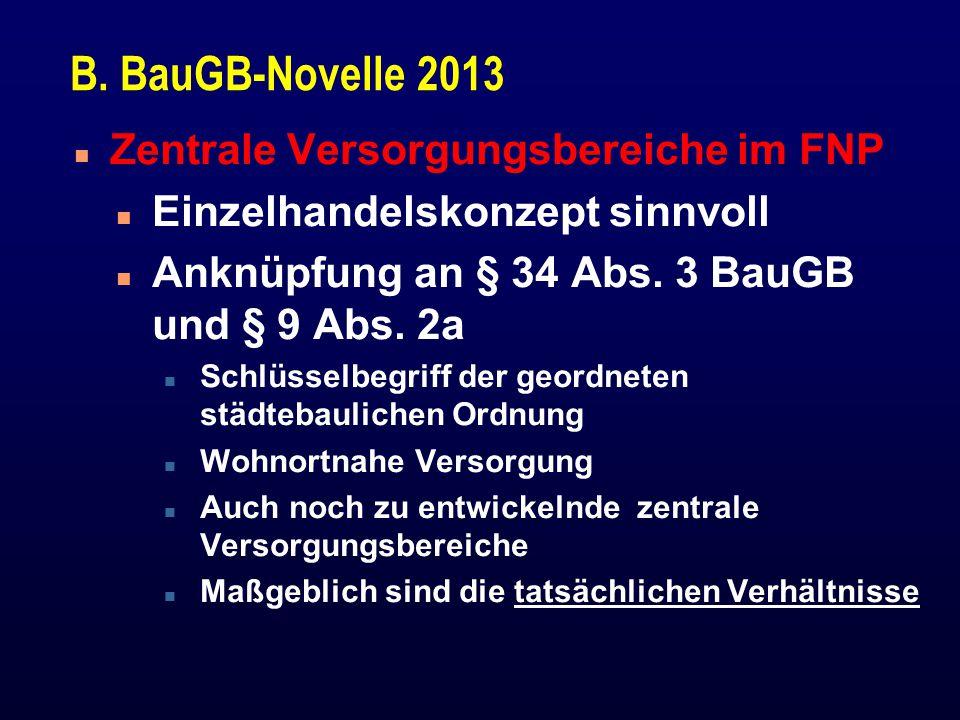 B. BauGB-Novelle 2013 Zentrale Versorgungsbereiche im FNP