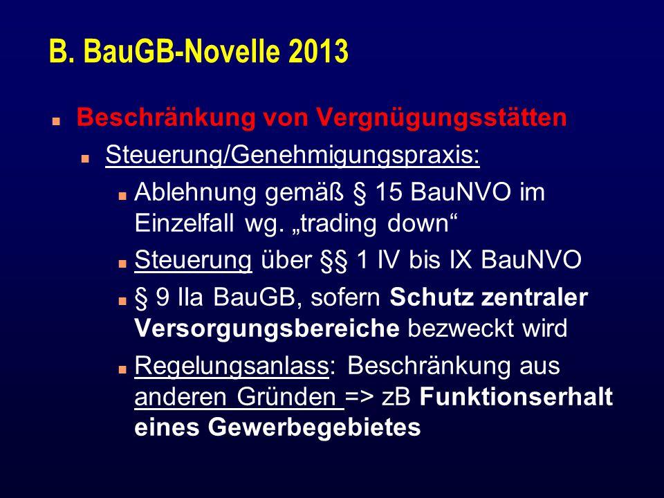B. BauGB-Novelle 2013 Beschränkung von Vergnügungsstätten