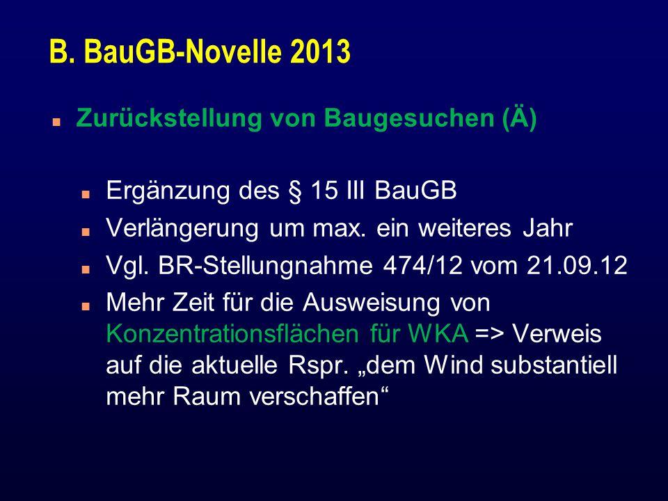 B. BauGB-Novelle 2013 Zurückstellung von Baugesuchen (Ä)