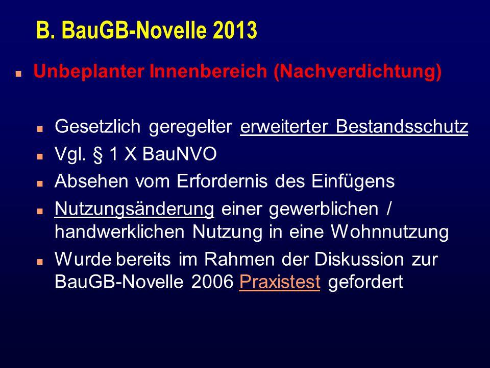 B. BauGB-Novelle 2013 Unbeplanter Innenbereich (Nachverdichtung)