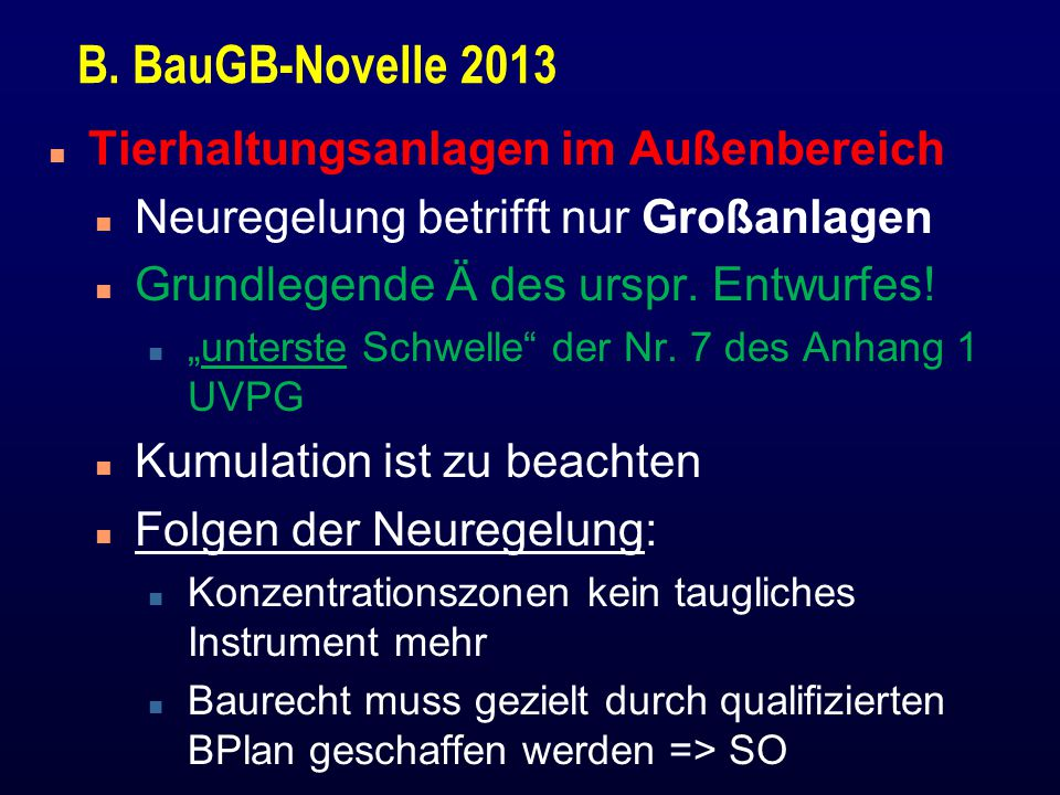 B. BauGB-Novelle 2013 Tierhaltungsanlagen im Außenbereich