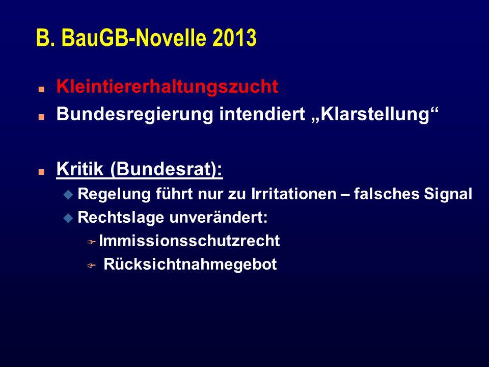 B. BauGB-Novelle 2013 Kleintiererhaltungszucht
