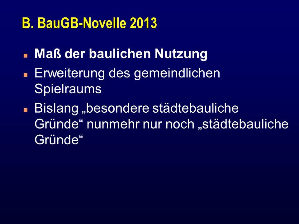 B. BauGB-Novelle 2013 Maß der baulichen Nutzung