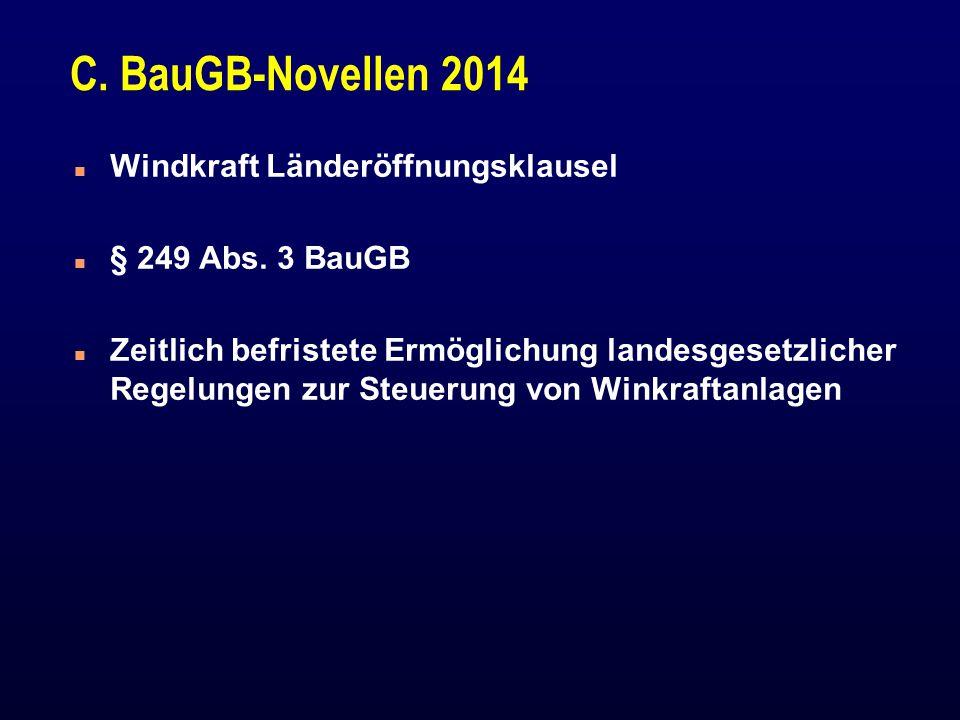 C. BauGB-Novellen 2014 Windkraft Länderöffnungsklausel