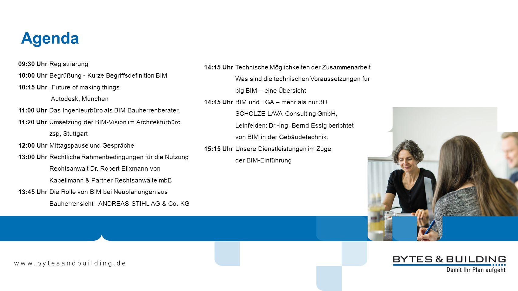 Agenda 09:30 Uhr Registrierung