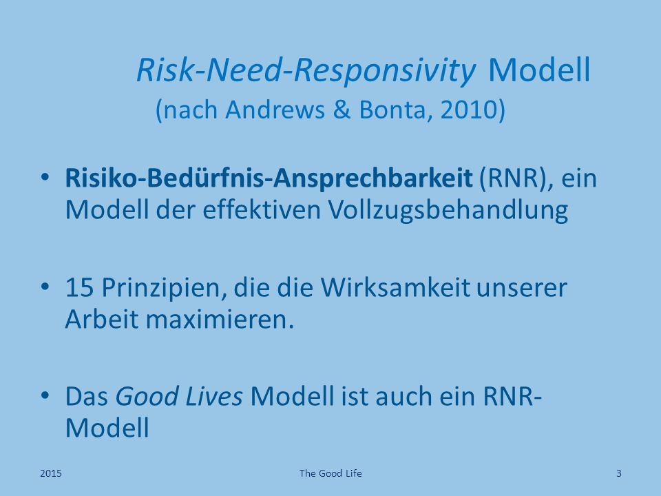 Risk-Need-Responsivity Modell (nach Andrews & Bonta, 2010)