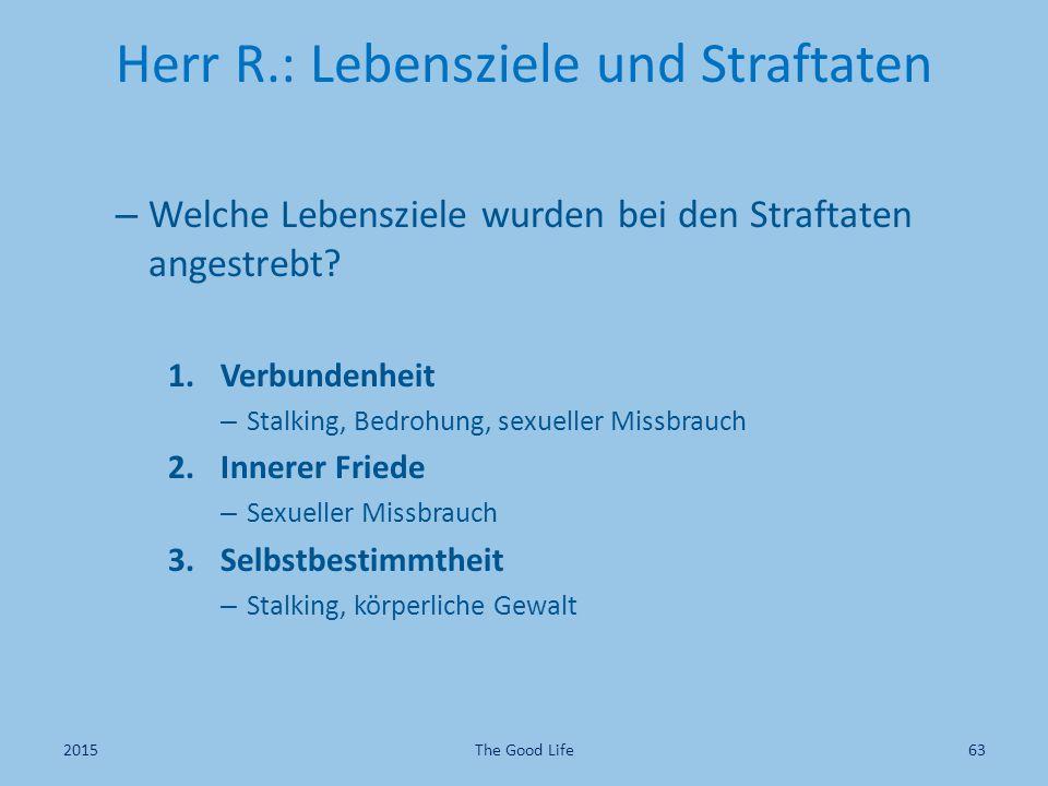 Herr R.: Lebensziele und Straftaten