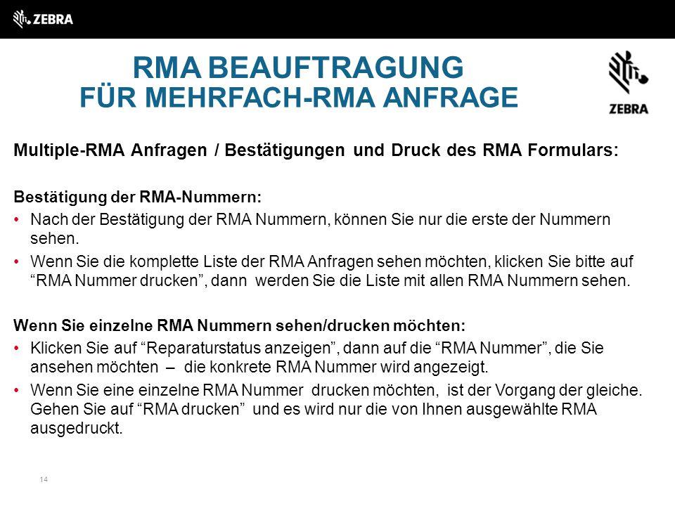 FÜR MEHRFACH-RMA ANFRAGE