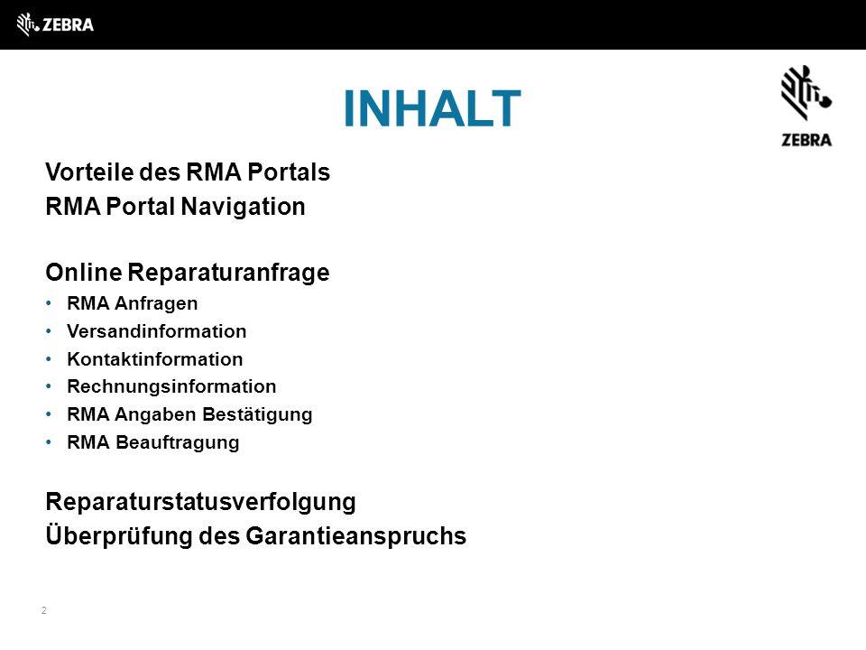 INHALT Vorteile des RMA Portals RMA Portal Navigation