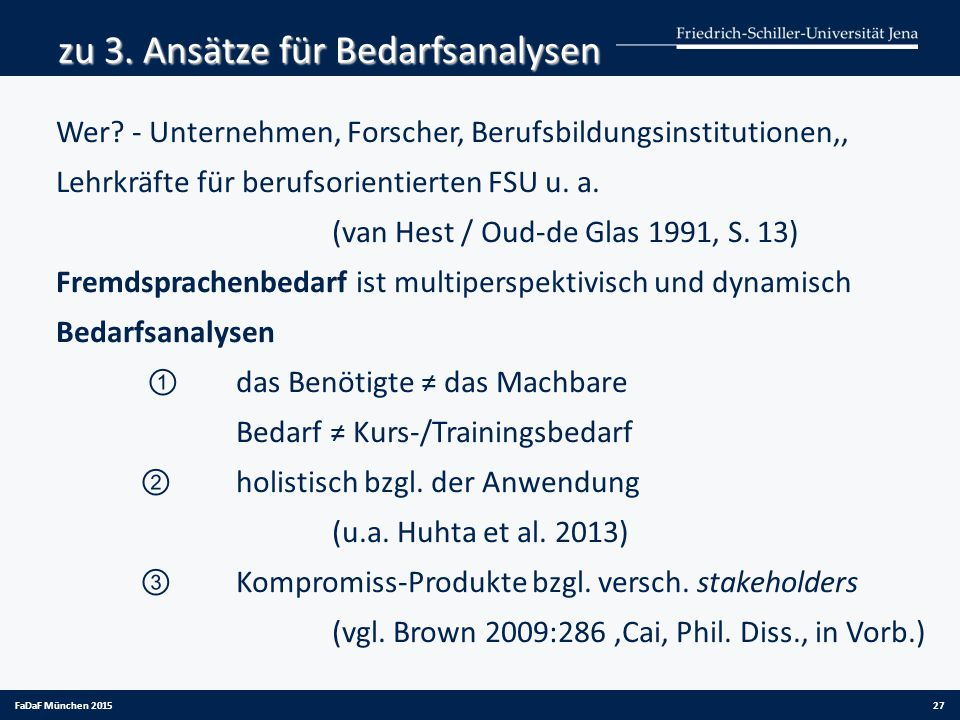 zu 3. Ansätze für Bedarfsanalysen