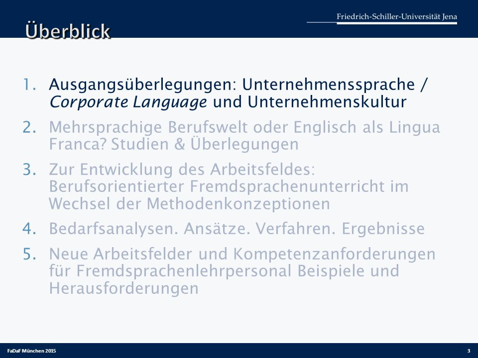 Überblick Ausgangsüberlegungen: Unternehmenssprache / Corporate Language und Unternehmenskultur.