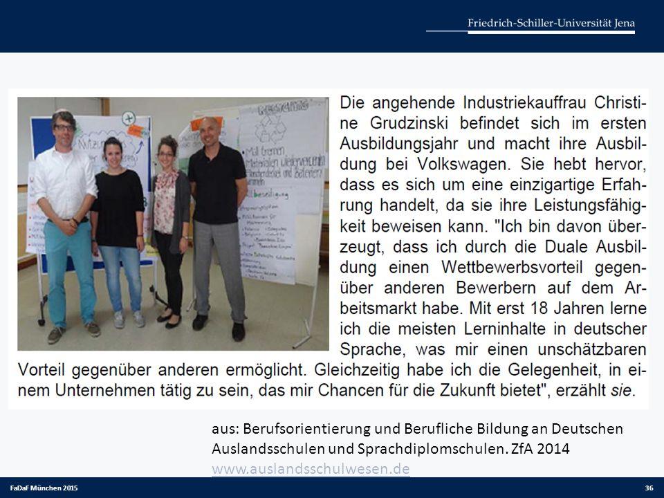 aus: Berufsorientierung und Berufliche Bildung an Deutschen Auslandsschulen und Sprachdiplomschulen. ZfA 2014 www.auslandsschulwesen.de
