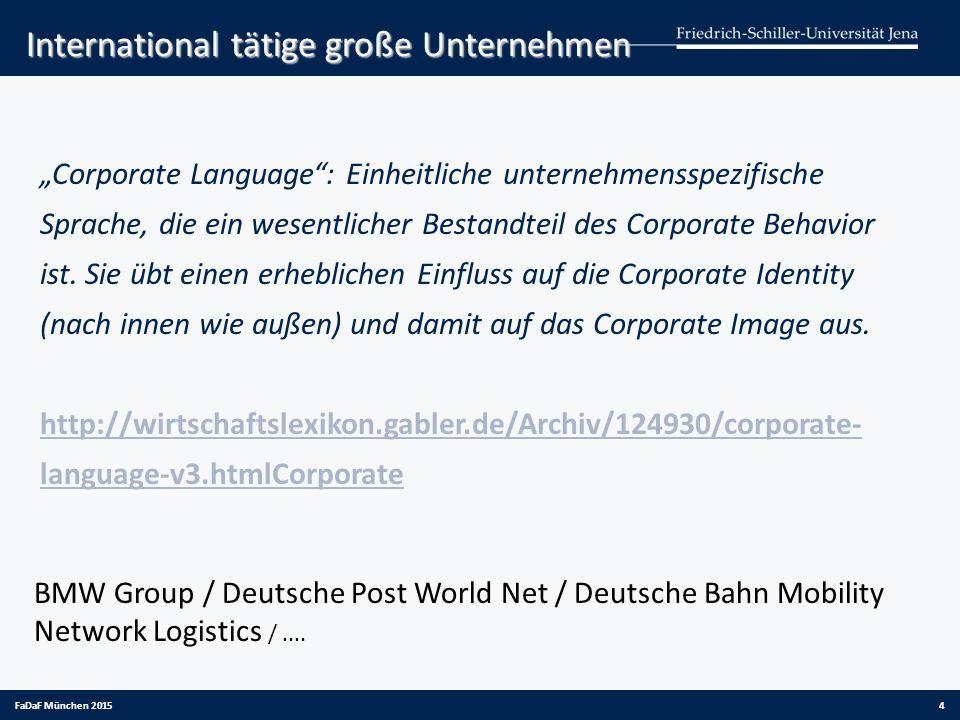 International tätige große Unternehmen