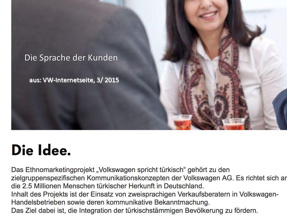 Die Sprache der Kunden aus: VW-Internetseite, 3/ 2015