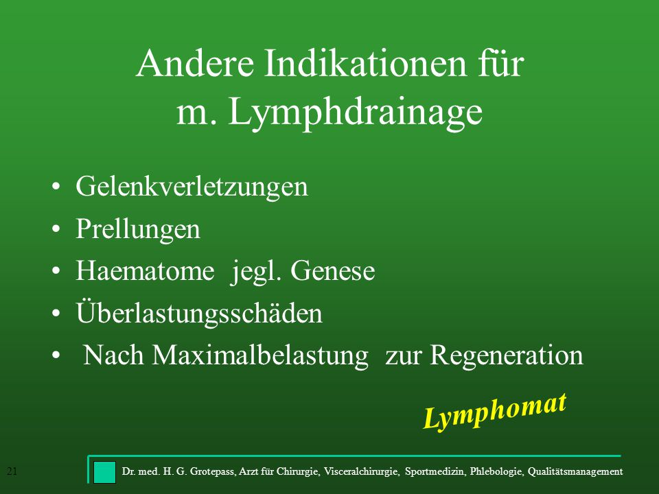 Andere Indikationen für m. Lymphdrainage
