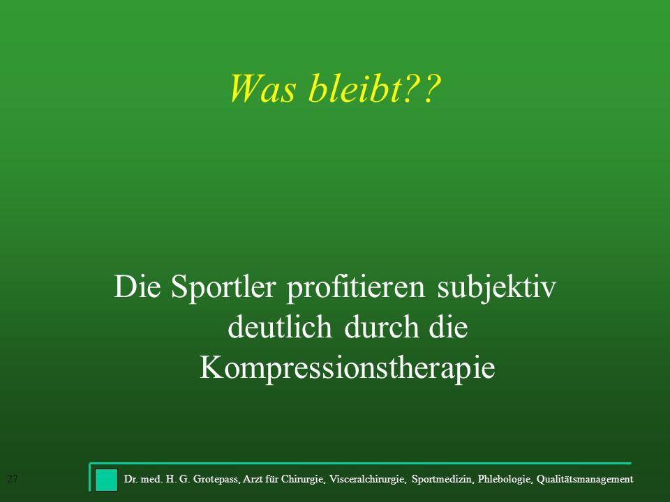 Was bleibt Die Sportler profitieren subjektiv deutlich durch die Kompressionstherapie
