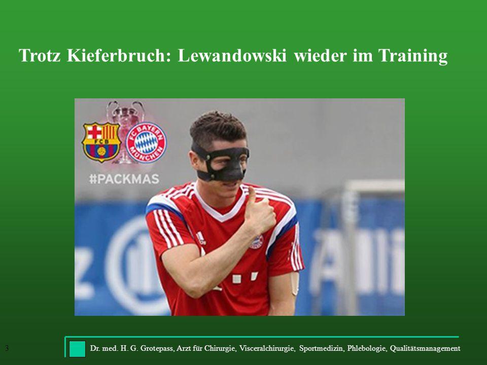 Trotz Kieferbruch: Lewandowski wieder im Training