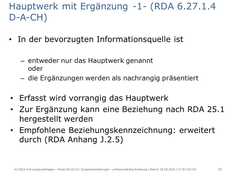 Hauptwerk mit Ergänzung -1- (RDA 6.27.1.4 D-A-CH)