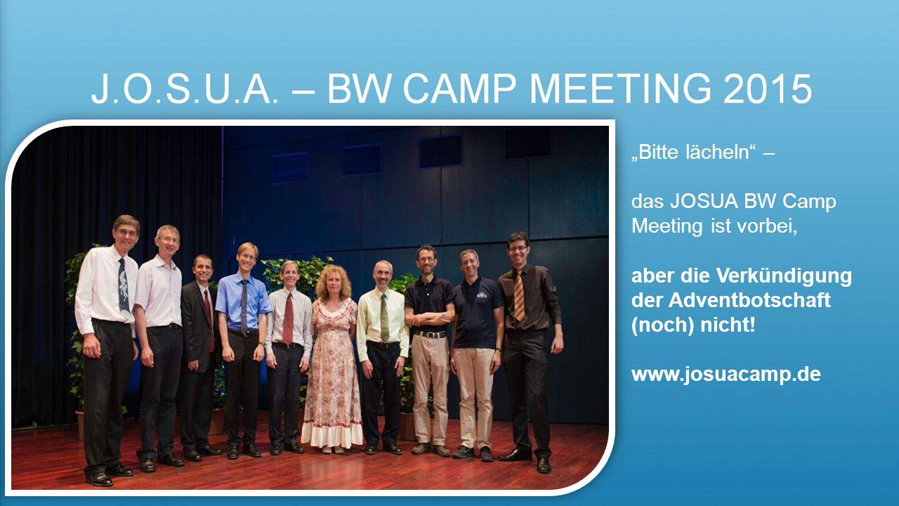 """J.O.S.U.A. – BW Camp meeting 2015 """"Bitte lächeln –"""