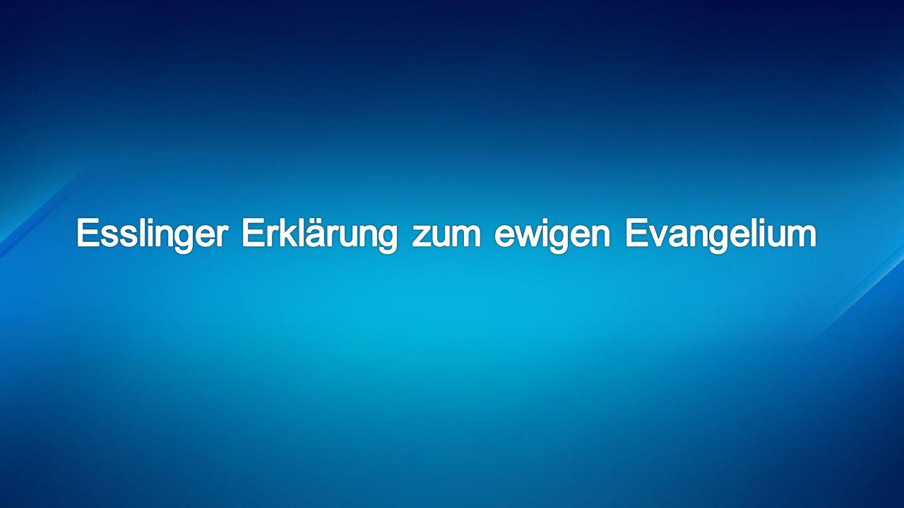 Esslinger Erklärung zum ewigen Evangelium