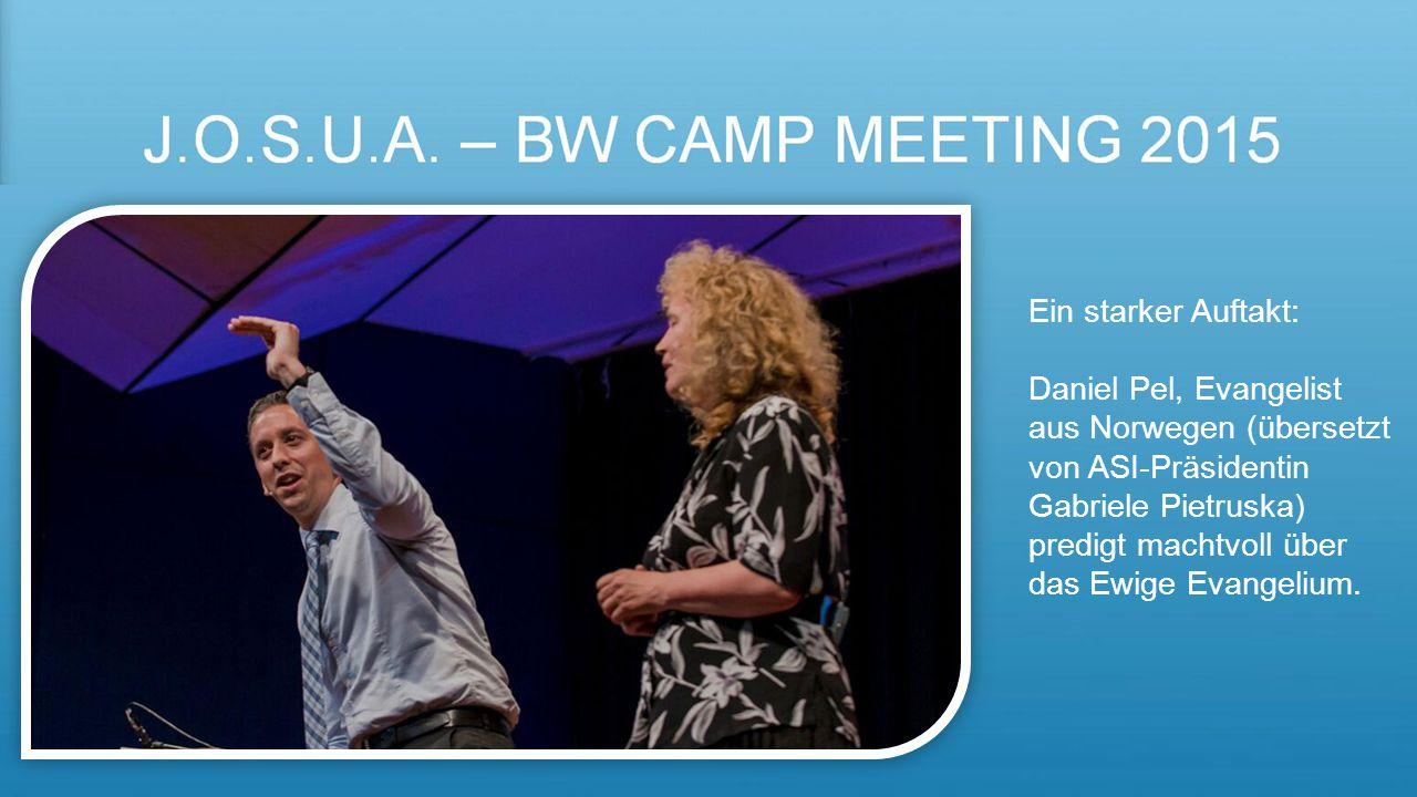 J.O.S.U.A. – BW Camp meeting 2015 Ein starker Auftakt: