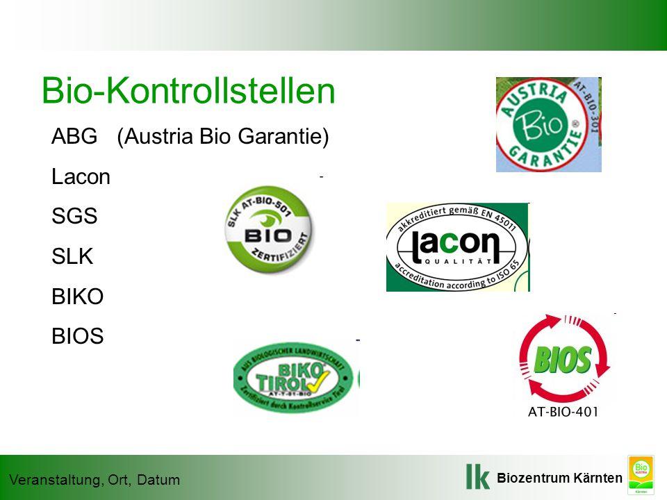 Bio-Kontrollstellen ABG (Austria Bio Garantie) Lacon SGS SLK BIKO BIOS