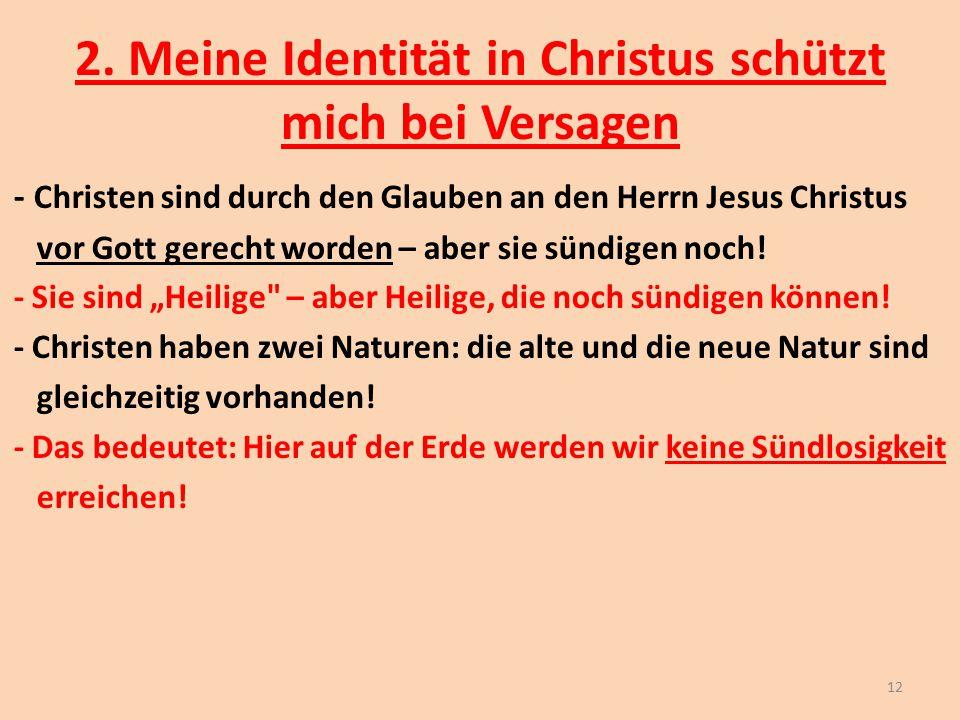 2. Meine Identität in Christus schützt mich bei Versagen