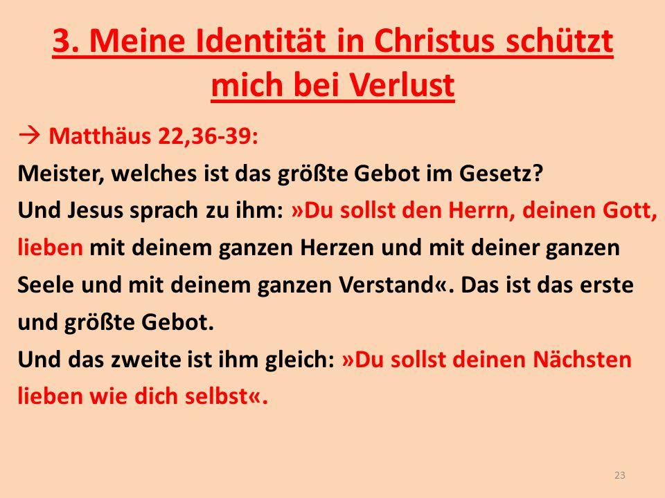 3. Meine Identität in Christus schützt mich bei Verlust