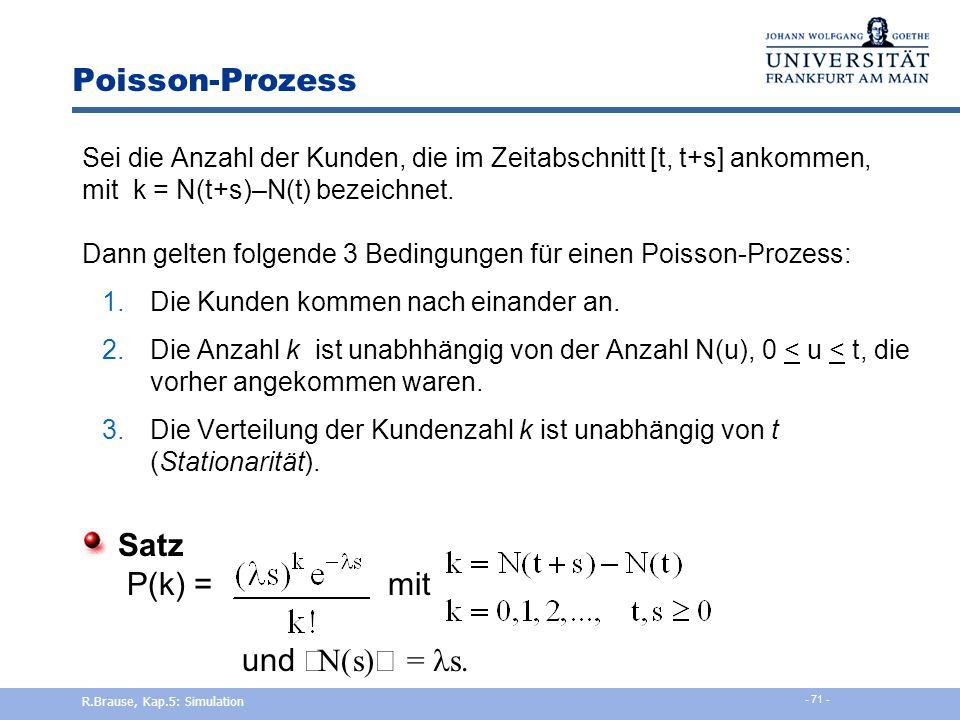 Poisson-Prozess Satz P(k) = mit und áN(s)ñ = ls.