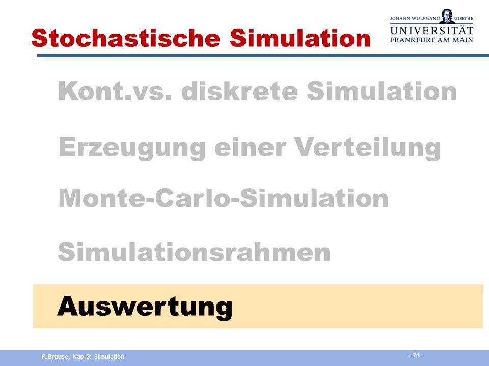 Auswertung Kont.vs. diskrete Simulation Erzeugung einer Verteilung