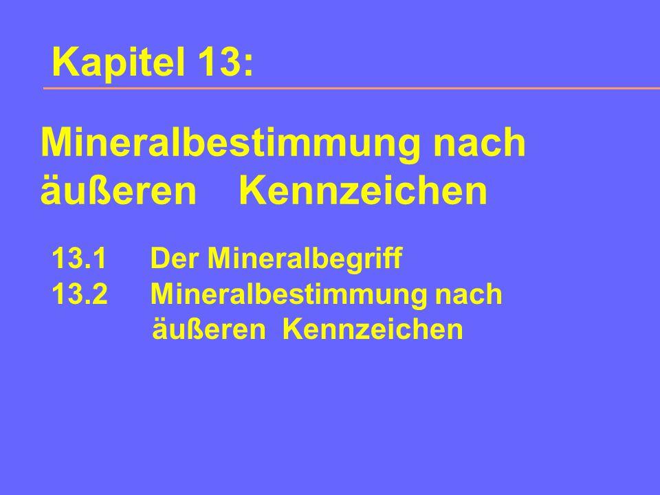 Mineralbestimmung nach äußeren Kennzeichen