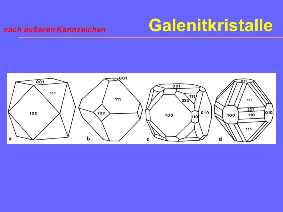 Galenitkristalle nach äußeren Kennzeichen