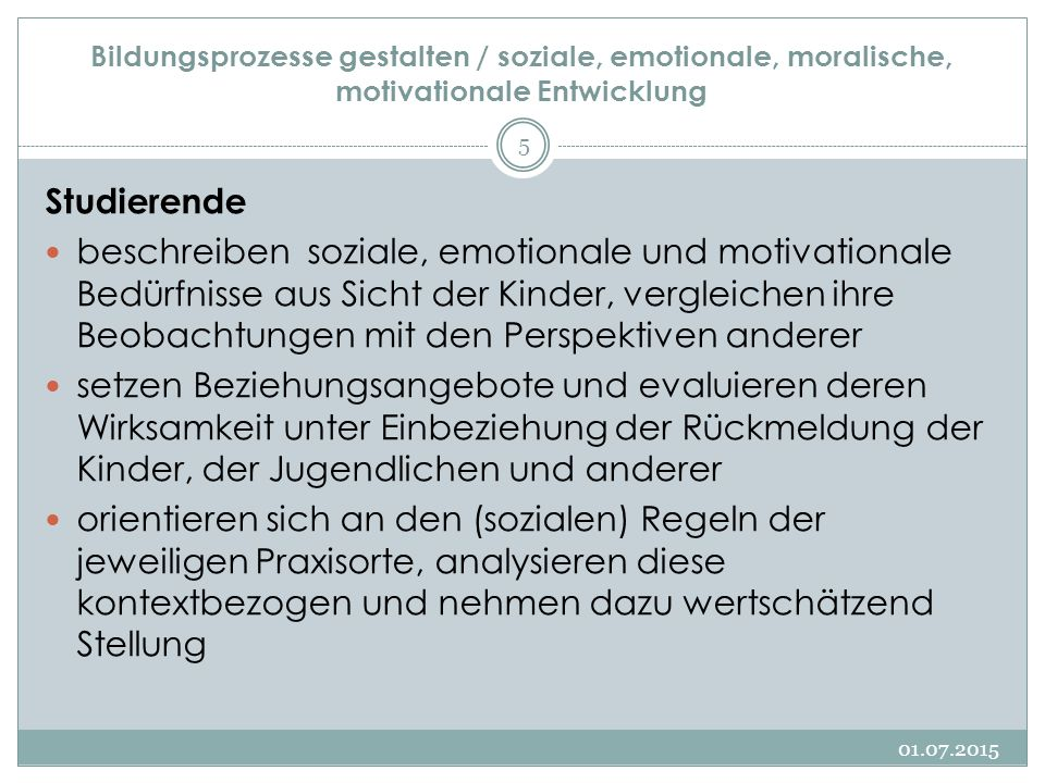 Bildungsprozesse gestalten / soziale, emotionale, moralische, motivationale Entwicklung