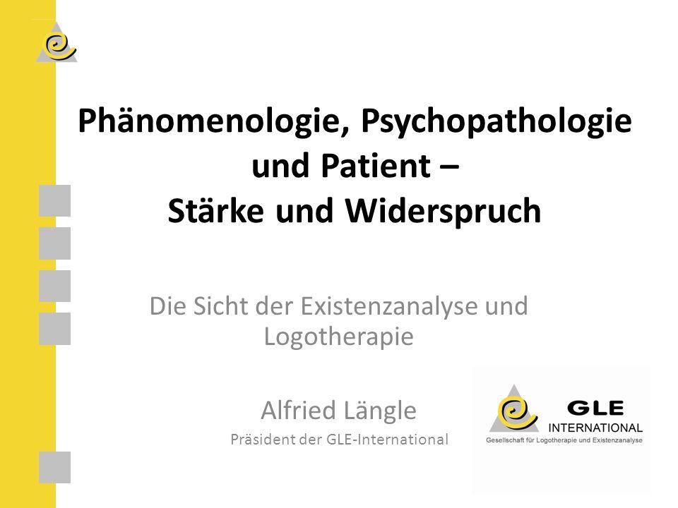 Phänomenologie, Psychopathologie und Patient – Stärke und Widerspruch